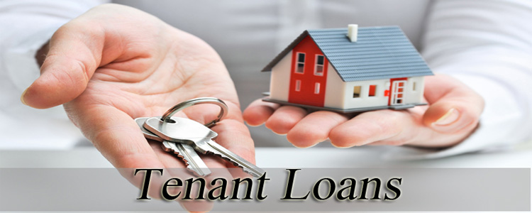 Loans for Tenant