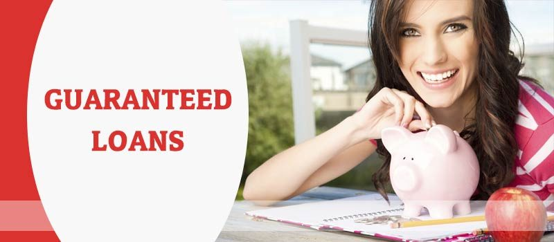 Why Guaranteed Loans Provide Access to Assured Funds?